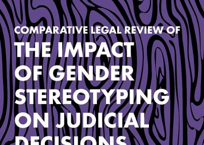 The Impact of Gender Stereotyping on Judicial Decisions