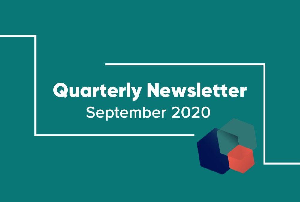 Quarterly Newsletter: September 2020